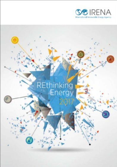IRENA REthinking Energy, 3nd report 2017